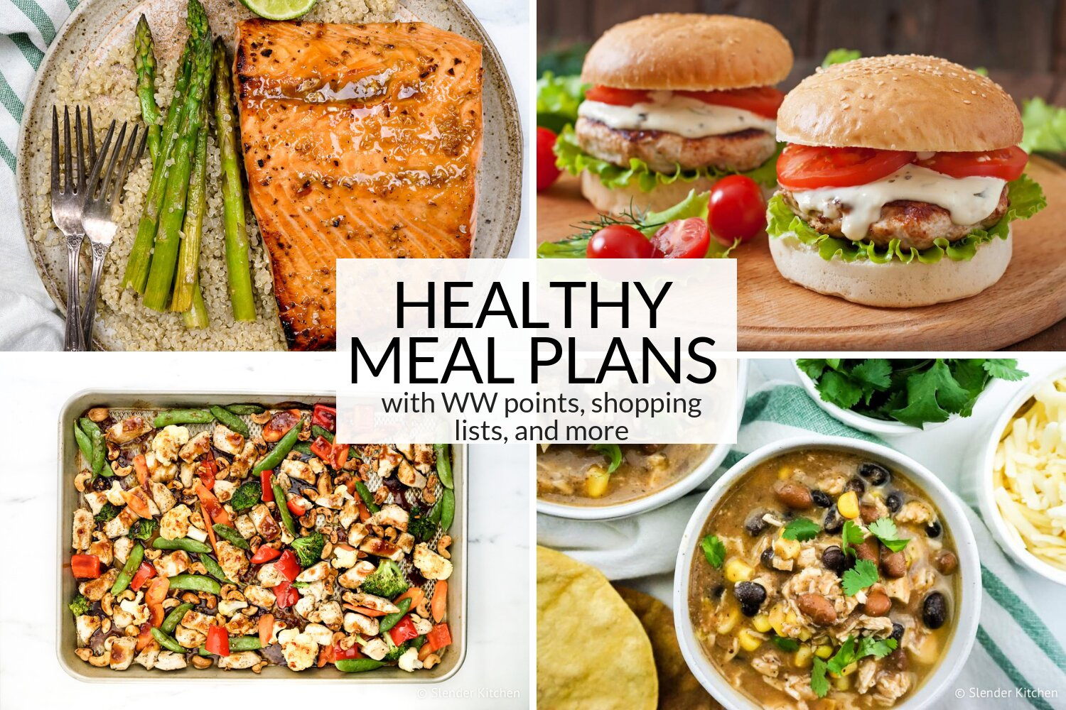 Salmon with asparagus, healthy turkey burgers, sheet pan chicken, and taco soup.