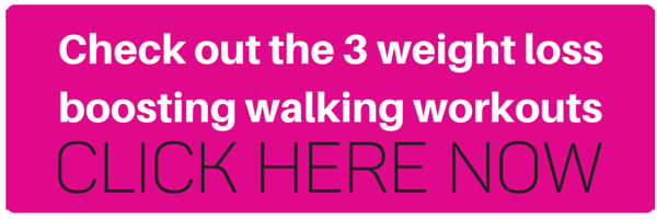 Click here to check out the three weight loss boosting walking workouts