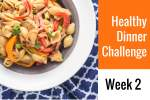 28-Day Healthy Dinner Challenge - Week 2