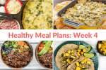 Healthy Food Plans: Week 4 (sale ends soon!)