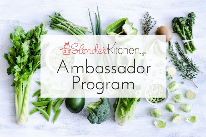 Become a Slender Kitchen Ambassador