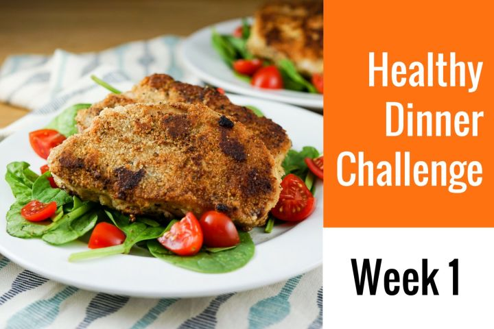 28-Day Healthy Dinner Challenge - Week 1