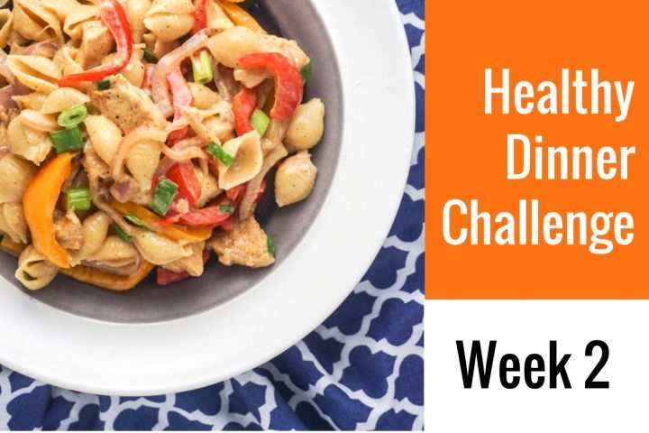 28-Day Healthy Dinner Challenge - Week 2