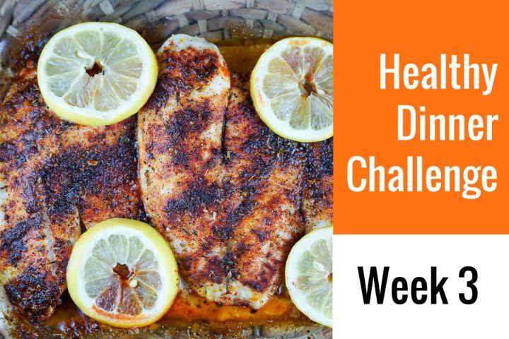 28-Day Healthy Dinner Challenge - Week 3