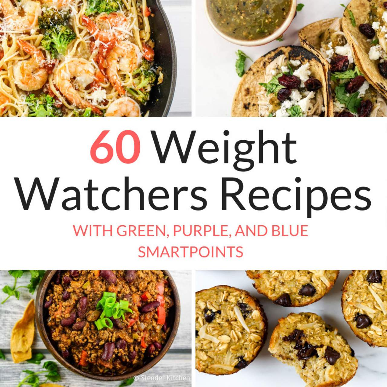 60 Weight Watchers Recipes With New Myww Points Slender Kitchen