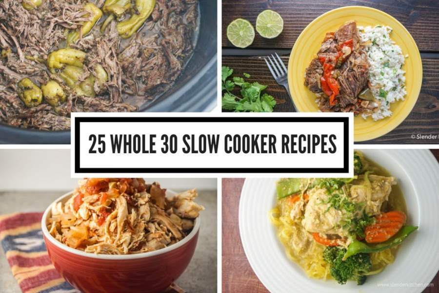 Twenty Five Whole30<sup>&reg;</sup> Slow Cooker Recipes