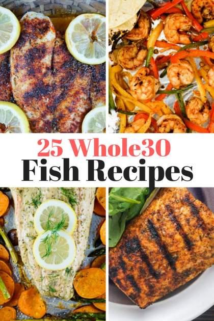Twenty Five Whole30 Fish Recipes - Slender Kitchen