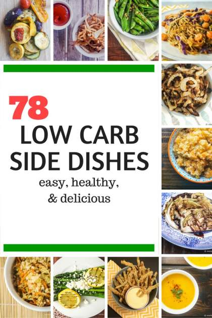 Seventy Eight Low Carb Side Dishes