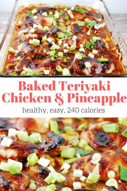 Baked Teriyaki Chicken with Pineapple is an easy, family-friendly dish that is healthy and delicious. Made with a quick homemade teriyaki sauce, this flavorful dish is one kids and parents will all love.