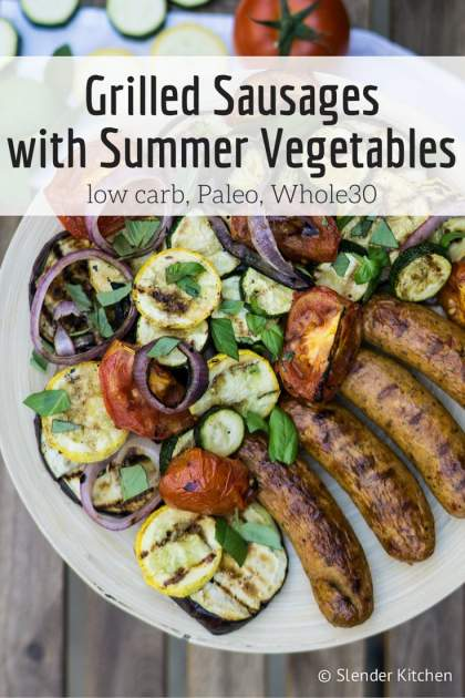 Grilled Chicken Sausages and Summer Vegetables is the perfect healthy15 minute summer dinner with delicious balsamic veggies.