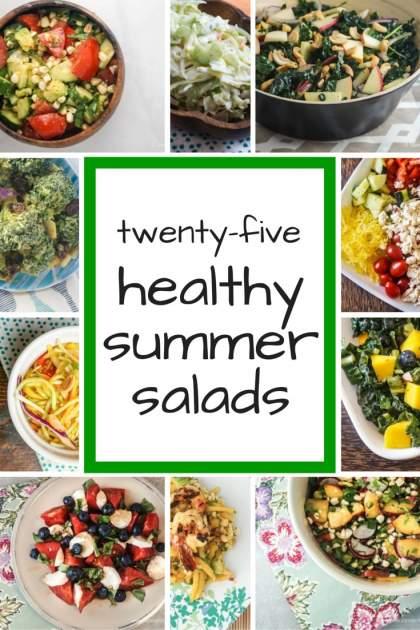 Twenty Five Healthy Salads for Summer