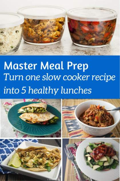 Master Meal Prep:  Five Slow Cooker Recipes for Quick and Healthy Lunches All Week