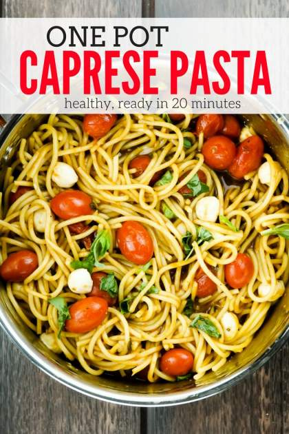 One Pot Caprese Pasta is the perfect 20 minute healthy dinner and full of tomatoes, fresh mozzarella, garlic, basil, and balsamic vinegar.