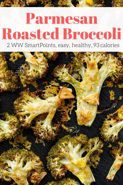 Parmesan Roasted Broccoli with garlic and olive oil is a healthy side dish that will make anyone fall in love with broccoli. It has just 93 calories and 2 Weight Watchers Smartpoints per serving.