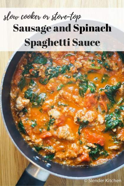 Spinach and Sausage Spaghetti Sauce (Stovetop or Slow Cooker)