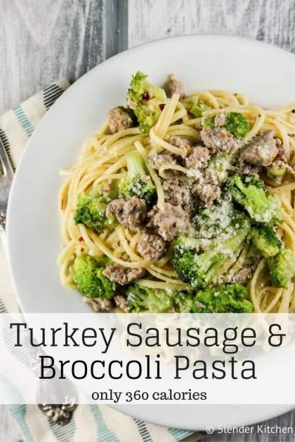 Turkey Sausage and Broccoli Pasta