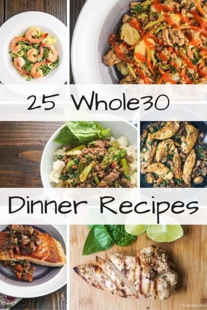 Twenty Five Whole30 Dinner Recipes